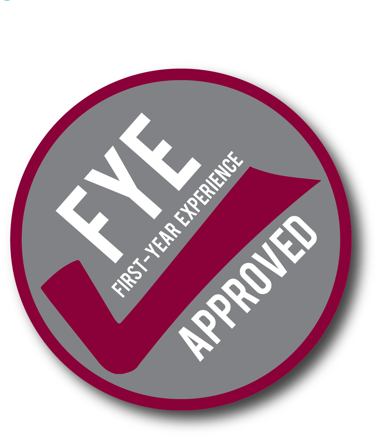 FYE Approved Logo will be found on all FYE event posters.